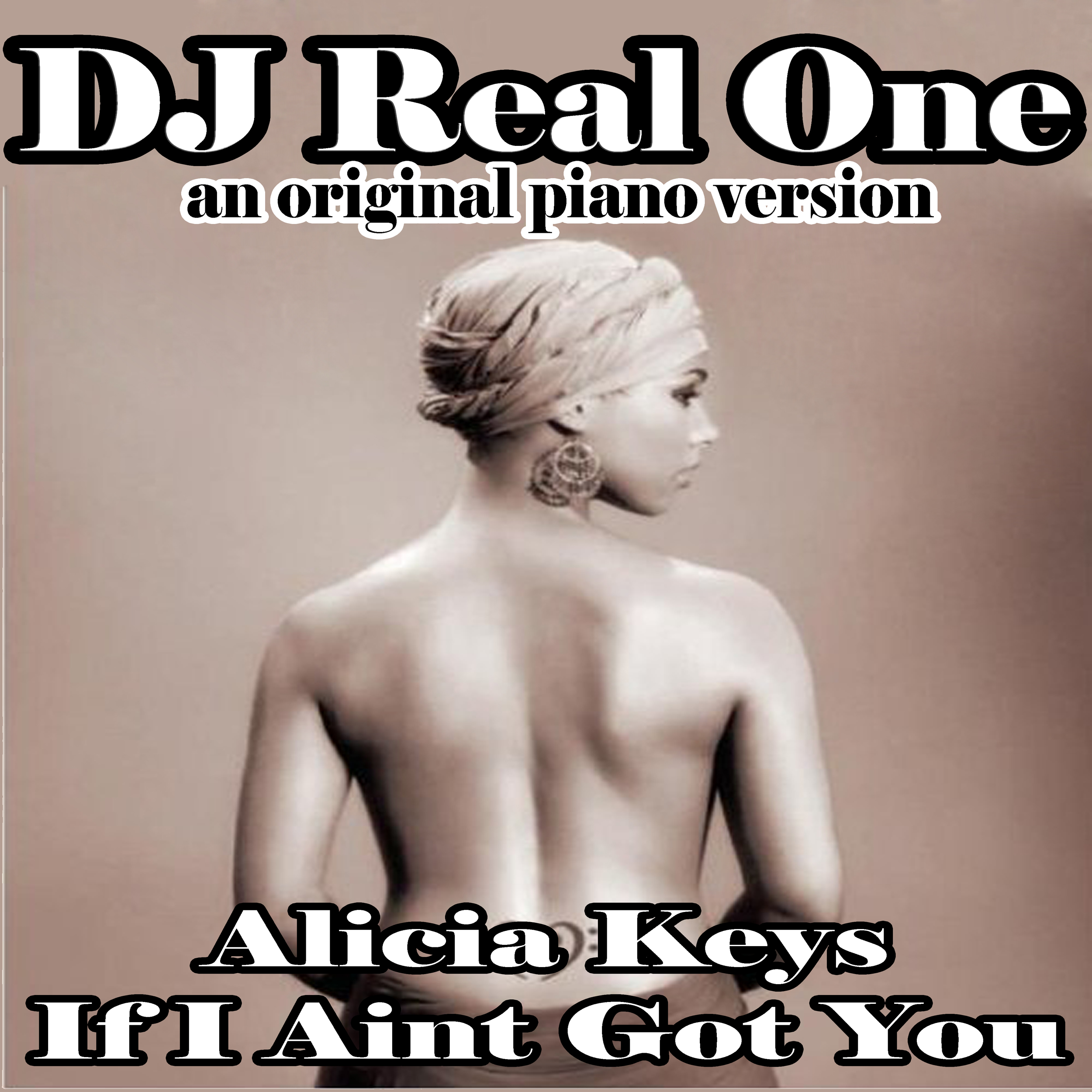 DJ Real One Piano Cover of Alicia Keys